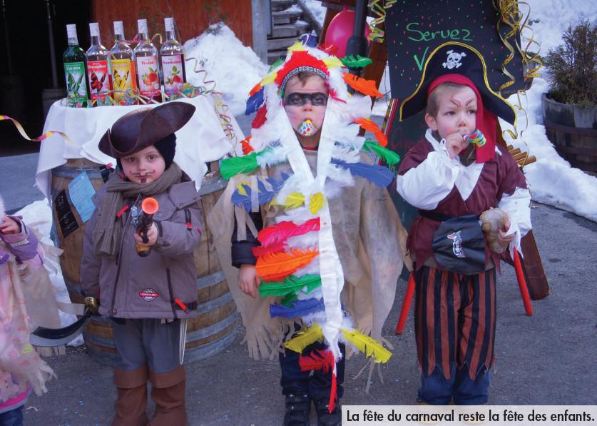 La fête du carnaval reste la fête des enfants.