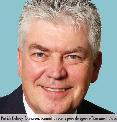 Patrick Debray: «Connaître ses collaborateurs pour savoir ce qui les motive au travail»
