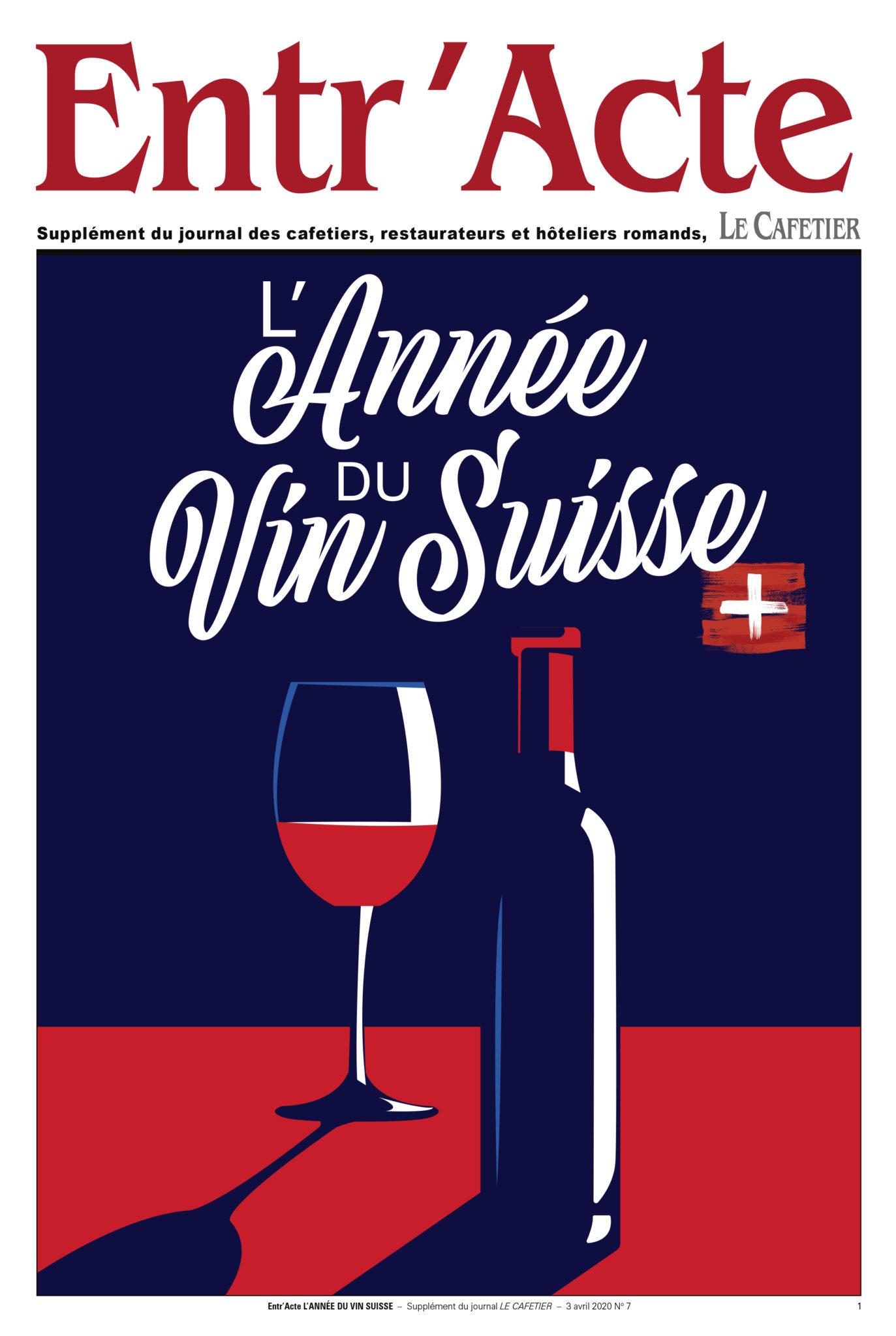 Entr'Acte L'Année du Vin Suisse