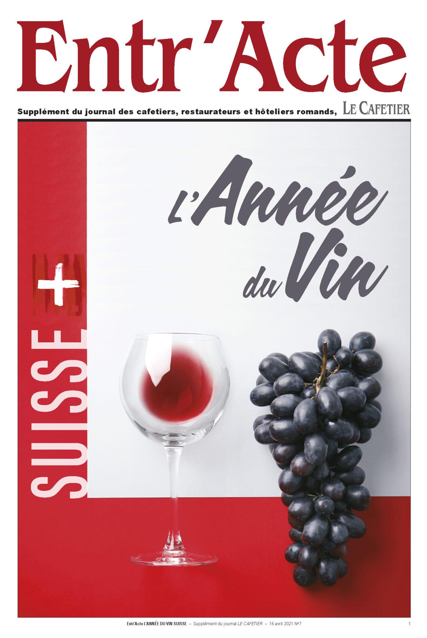 Entr'Acte Année du Vin Suisse